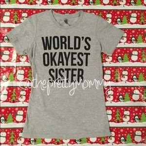 World's Okayest Sister Women's Graphic Tee Shirt
